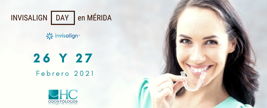Invisalign Day en Merida - HC Odontólogos - Ortodoncia Invisible - 2021